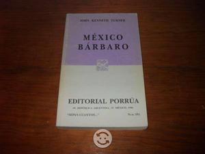 Libro México Bárbaro - John Kenneth Turner Porrúa