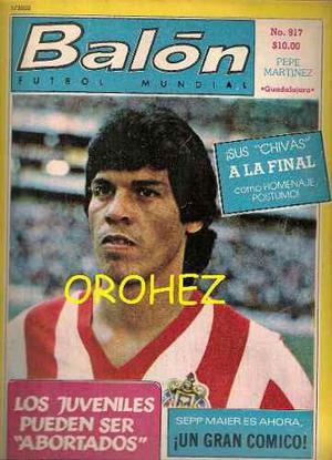 Revista Futbol Balón Chivas Guadalajara Pepe Martínez