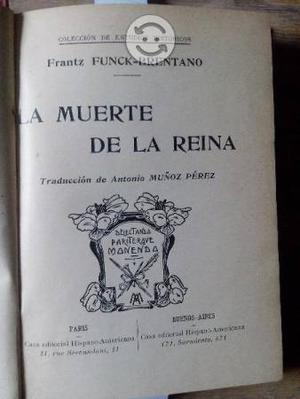 Funck-Brentano. La muerte de la reina. Antiguo