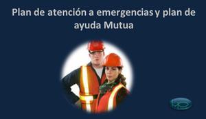 Plan de atención a emergencias y plan de ayuda Mutua NOM