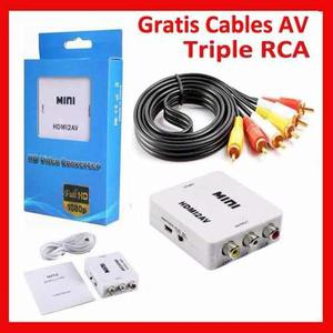 Convertidor Hdmi A Rca Audio Video + Gratis Triple Cable Rca