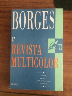 Borges en Revista Multicolor (Obras, reseñas y traducciones