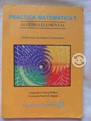 Libro Práctica Matemática 1. Álgebra Elemental