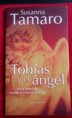 Libro Tobias y El Angel de Susanna Tamaro