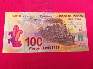 Billete 100 Pesos Centenario De La Revolucion Unc Serie A