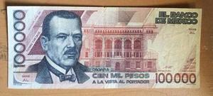 Billete Banco De Mexico 100 Mil Pesos Plutarco E Calles