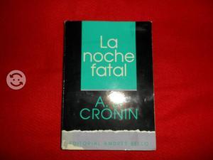 La Noche fatal. A.J.Cronin