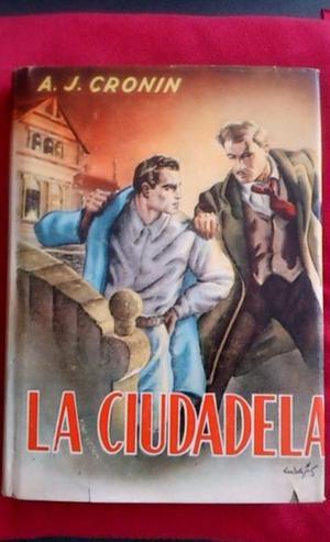 Libro Antiguo La Ciudadela Del Dr. Archibald J. Cronin