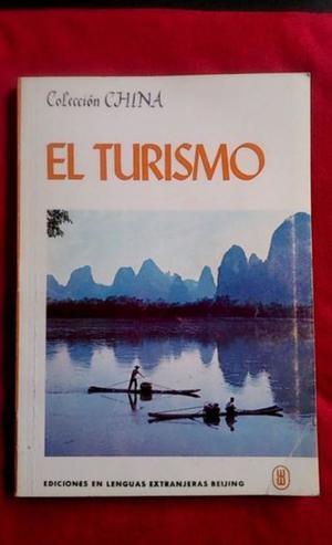 Libro El Turismo por la Redaccion de Coleccion China