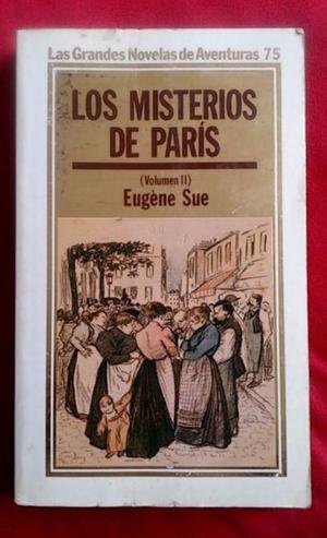 Libro Los Misterios de Paris de Eugene Sue Volumen 2