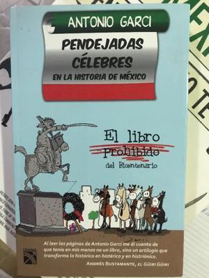 PENDEJADAS CÉLEBRES EN LA HISTORIA DE MÉXICO — EL LIBRO