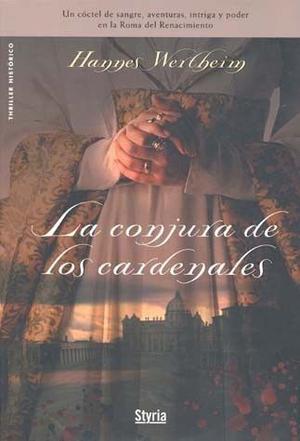 CONJURA DE LOS CARDENALES,LA: HANNES WERTHEIM PASTA DURA