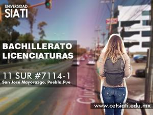 LICENCIATURAS EN PUEBLA (UNIVERSIDAD SIATI)
