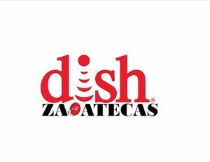 DISH ZACATECAS. Ventas e instalación inmediata.