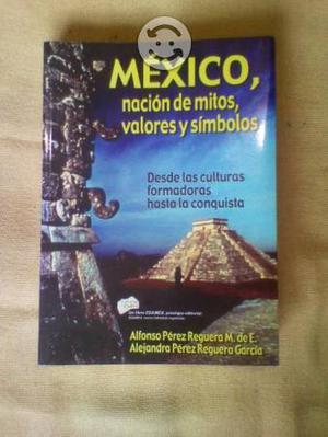 México, nación de mitos, valores y símbolos