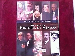 Viaje por la historia de mexico Precio: $
