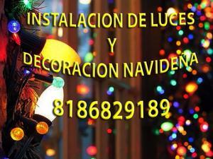 instalación de luces navideñas y decoración de todo tipo