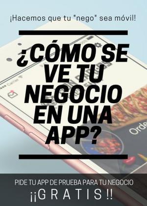¡¡GRATIS! ¡Pide tu app de prueba para tu negocio!