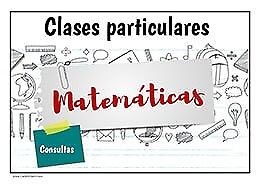 MATEMATICAS CLASES, REGULARIZACIONES, APOYO ESCOLAR