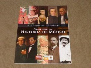 Libro Viaje Por La Historia De Mexico. (Urge Por Viaje)