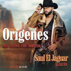 Saul El Jaguar Alarcon Origenes Mis Exitos Con Norteño Cd