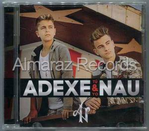 Adexe & Nau Tu Y Yo Cd