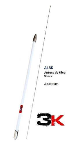 Antena Cb Shark  Watts Ai-3k