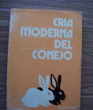 Libro-cria Moderna Del Conejo-ilus-bob Bennet-ed-continental