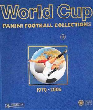 Coleccion De Album Panini Mundial  A  World Cup