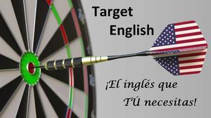 Target English - El inglés que tú necesitas