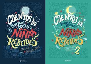 Paq. 2x1 Cuentos De Buenas Noches Para Niñas Rebeldes 1 Y 2
