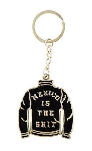 Llavero Mexico Is The Shit (negro, Verde Y Rojo)