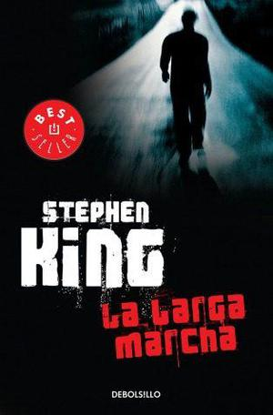 La Larga Marcha... Stephen King Dhl