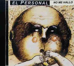El Personal, No Me Hallo Cd Nuevo, Sellado