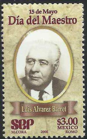 2000 Día De Maestro Luis Alvarez Barret Mnh Escritor Sc