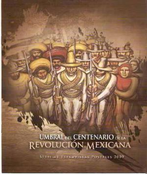 2009 Folleto-hojilla Umbral Centenario Revolución Mexicana