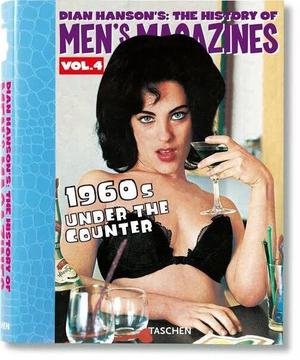 The History of Men's Magazines Vol 4 - Dian Hanson