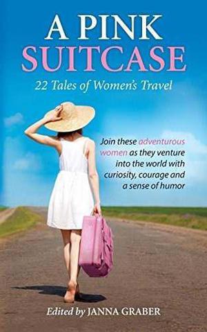 Una Rosa Maleta 22 Cuentos De Mujeres S De Viaje