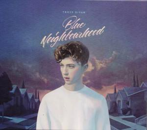 Blue Neighbourhood Deluxe - Troye Sivan - Disco Cd - Nuevo
