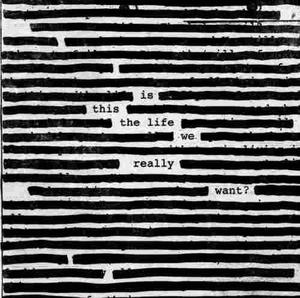 Roger Waters Is This The Life We Really Want Disco Cd