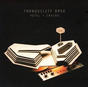 Tranquility Base Hotel + Casino - Arctic Monkeys - Disco Cd