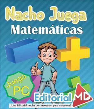 Juego Para Pc - Nacho Juega Y Aprende Matemáticas