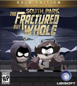 South Park The Fractured But Whole Edicion Oro!! -pc Digital