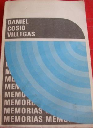 Daniel Cosío Villegas: El Volumen 'Memorias' Publicado Por