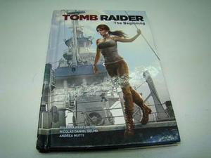 Tomb Raider El Comienzo Tapa Dura Comic Book,nes,snes,psp,p