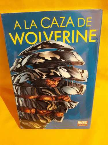 A La Caza De Wolverine - Marvel Comics Deluxe