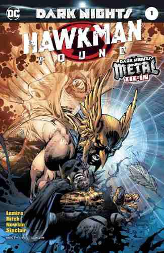 Dark Nights Metal Hawkman Found 1 Dc Comics Español Jim Lee