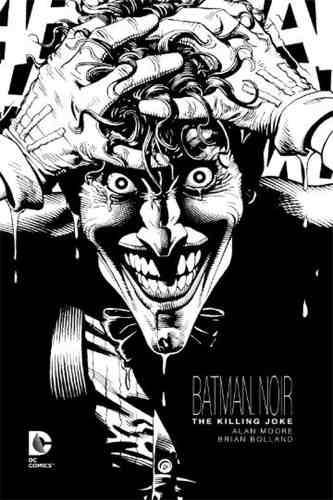 Dc Comics, The Killing Joke, Batman Noir, Deluxe,esp. (b/n)