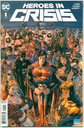 Heroes In Crisis 1 Dc Comics Batman Superman Harley Quinn