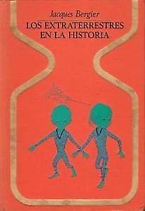EXTRATERRESTRES EN LA HISTORIA,LOS BERGIER,JACQUES